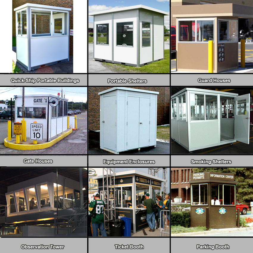 Portable Buildings: shelters, guard houses, gate houses, equipment enclosures, smoking shelters, observation towers, ticket booths, parking booths