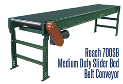 Roach 700SB Medium duty slider bed belt conveyor moves product smoothly, is economical and multi-functioning