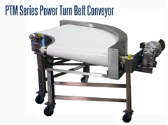 PTM Series Power Turn Belt Curve Conveyors will provide directional capability to an existing conveyor line.