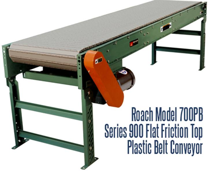 Series 900 Flat Friction Top, Plastic Belt Conveyor (Roach Model 700PB) is ideal for general goods transportation in applications such as packing, testing, inspecting and various assembly line operations.