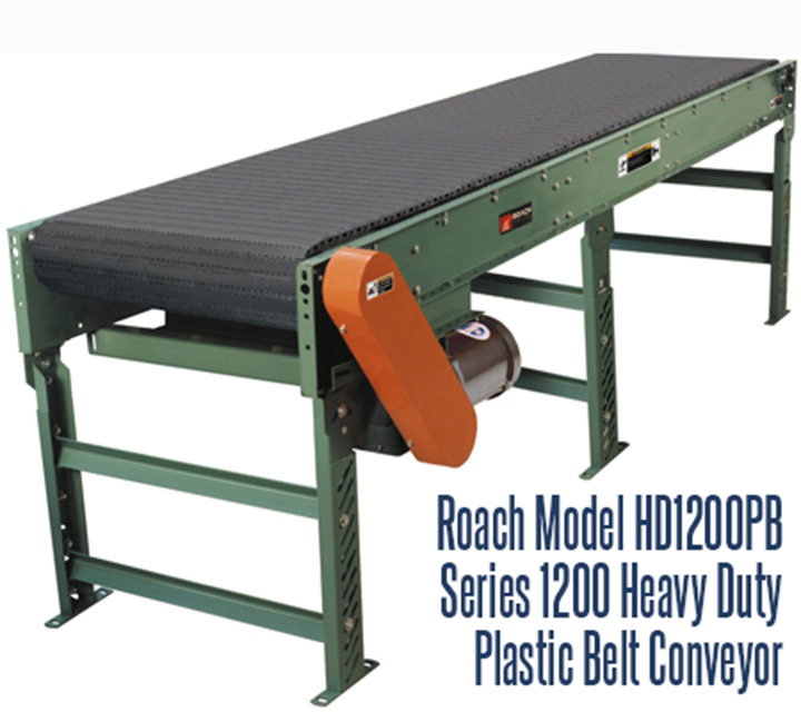 Series 1200 Heavy Duty Plastic Belt Conveyor, Roach Model HD1200PB, handles footed pallets, raw material rolls, slip sheets, drums, unitized loads, as well as large containers filled with heavy liquids; all items that normally can't be conveyed on rollers.