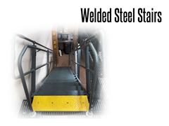 Stairs are factory welded for strength and quick installation time
