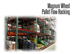 Magnum (Poly) Wheel Pallet Flow Racking is the most durable type of pallet flow roller available.