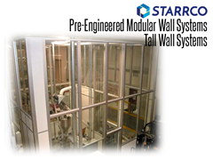 The STARRMAX line of modular wall systems is designed for those applications where increased ceiling height is required to enclose equipment or create operational areas within a facility.
