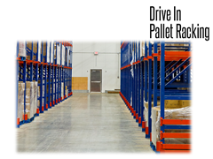 Drive-In storage systems offer maximum productivity in Last-In, First-Out (LIFO) inventory control system