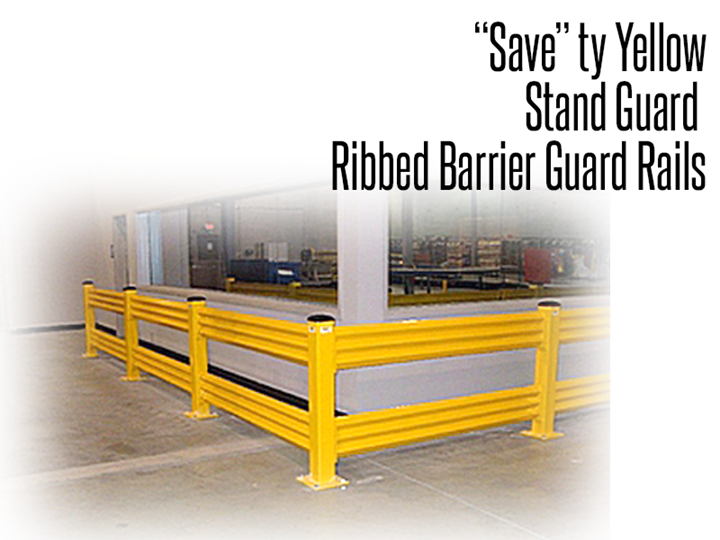 """Save""Ty Yellow Products has the Stand Guard™ line, a selection of quality industrial guardrails that are designed to protect people, facilities, pallet racks, vehicles and products"