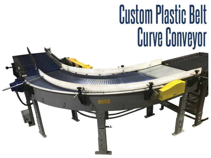Custom Plastic Belt Curve Conveyors can be designed for any manufacturing, packaging, food & beverage processing, and distribution application. Designing and building Plastic Belt Curve Conveyors require calculations of the minimum between rail widths on the curve, so packages will not get jammed. Contact the experts at Thomas Conveyor & Equipment to discuss your next conveyor systems application using Plastic Belt Curve Conveyors.