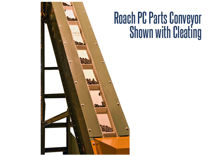 Close Up View of Roach Model PC Parts Handling Conveyor with Cleating