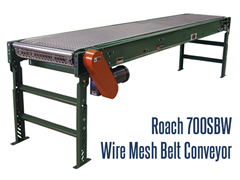 Roach Model 700SBW Wire Mesh Belt Conveyor can be used in a variety of conditions to convey hot, cold, oily, or dirty products. Model 700SBW can be used in conveying material from hot ovens, cold items from a freezer, or moving food items for baking, drying, and cooling in virtually every industry