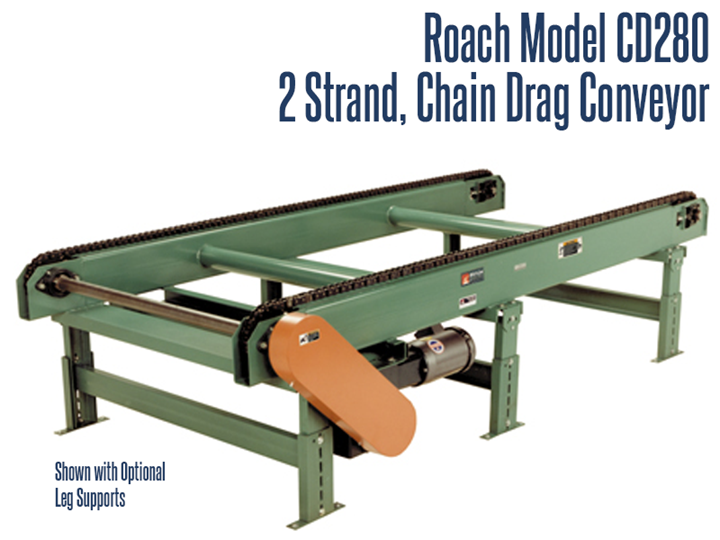 The 2-Strand Chain Drag Conveyor (Roach Model CD280 Chain Drag Conveyor) conveys heavy duty larger sized items, pallets, skids or other large unit loads.
