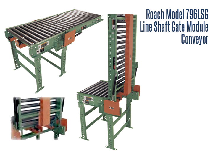 Roach Model 796LSGLine Shaft Gate Module allows quick and easy walk-thru and can be added anywhere along a conveyor line. Model 796SG offers the ultimate versatility, it is driven by 796LS so no drive is required and it offers operator accessibility eliminating dangerous walk-overs.