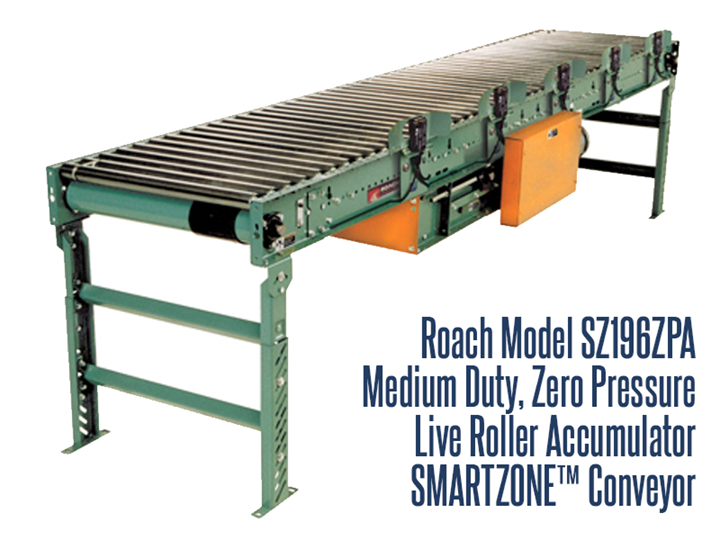 Roach Model SZ196ZPA Smart Zone® conveyor safely accumulates packages with zero back pressure utilizing zone singulation operation