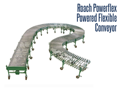 Roach Powerflex Powered Flexible Conveyor can instantly set up conveyor lines for shipping, receiving and assembly, packaging, and plant floors