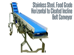 Quick Ship, Stainless Steel, Food Grade Horizontal to Cleated Incline Belt Conveyor