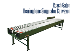 The Roach Gator Herringbone Singulator Conveyor receives product randomly and discharges them in a single file. Once in a single file, your carton, box, bottle, can etc. can be properly presented so labeling, check weighing, metal detection, etc. can occur