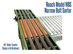 The Model NBS Narrow Belt Sorter showing 90° Roller Transfer capabilities