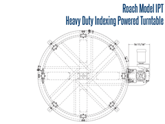 Roach Heavy Duty Indexing Turntable Top View Schematic