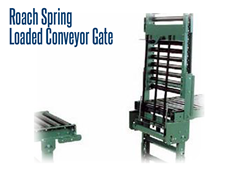 Conveyors are effective at transporting products but tend to block access to work areas.  A way to overcome this barrier is to use Spring Loaded Gates.