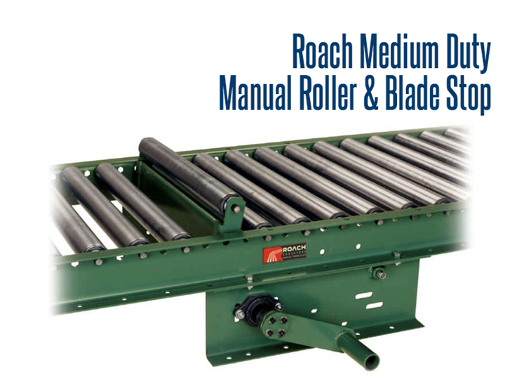 With Roach Medium Duty Manual Roller and Blade Stops, you can stop and start product traffic without stopping and starting conveyor motors.