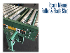 Manual Roller and Blade Stops can be used by employees to stop a package when desired.