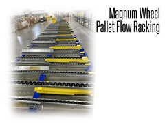 The Magnum wheel has nearly double the wheel width compared to competitors' wheels providing better tracking of heavy or difficult pallet loads and supporting twice the load capacity.