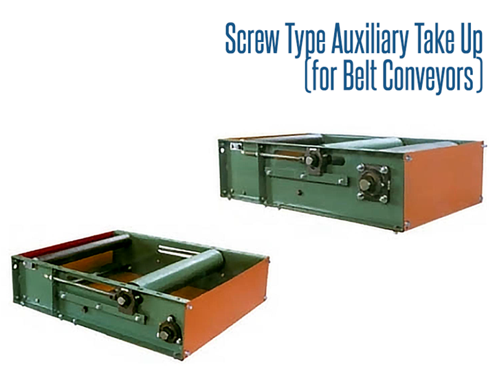 Roach Type Auxiliary Take-Up (For Belt Conveyors) ensure adequate tension of the belt leaving the drive pulley so as to avoid any slippage of the belt, to compensate for changes in belt length due to elongation, to ensure proper belt tension at the loading and other points along the conveyor, and to provide extra length of belt when necessary for splicing purposes