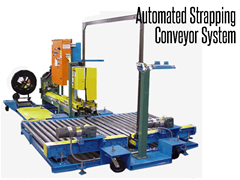 Automated Strapping Conveyor System, bands product on a pallet strapping line