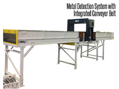 Metal detection system with conveyors for product protection in the Pharmaceutical, Manufacturing, Food and Beverage and Dry Bulk Storage industries