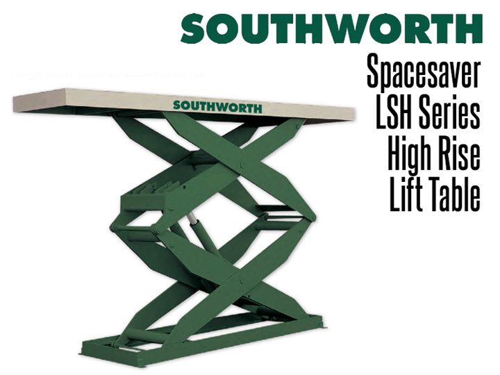 LSH Spacesaver High Rise hydraulic lift tables can be used as personnel work platforms, as cargo lifts, between levels as mezzanine lifts, for automated palletizing systems, and for positioning test apparatus or tools.