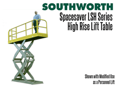 LSH Spacesaver High Rise uses minimal floor space and provides an extremely stable base. Shown fitted with railings for use as a personnel lift.