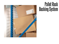 Rack backing keeps items secure and provides a safer environment on shelving  and pallet racking.