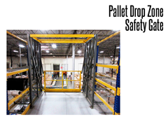 The Drop Zone gate can be custom designed on all three dimensional planes to fit within rack bays and other work areas where space optimization is key.