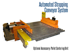 Pallet Centering Unit, Centers product for banding or bundling on the pallet strapping line.