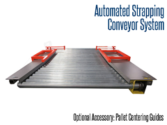 Pallet Centering Guides, Arms/Guide directs product into a center configuration on a pallet strapping conveyor line