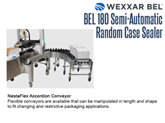 A NestaFlex accordion conveyor is a perfect compliment to the BEL 180 case sealer.