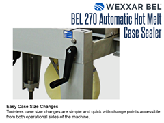 The BEL 270 allows for easy case size changes, accessible from both operational sides of the machine.