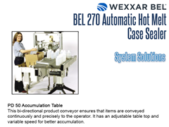 BEL 270 Offers a complete system solution with the PD50 Accumulation Table