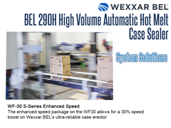 Complete Systems can be obtained by pairing a BEL 290H with a WF30 S Series Enhanced Speed Package case erector.