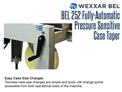 The BEL 252 offers easy, tool-less case changes with change points accessible from both operational sides of the machine.