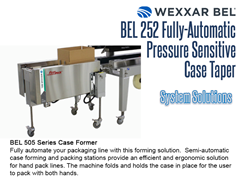 The BEL 252 can be combined with a Wexxar BEL 505 Series Case Former for a complete systems solution.