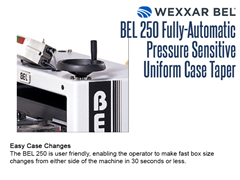 The BEL 250 is user friendly, enabling the operator to make fast box size changes from either side of the machine in 30 seconds or less.