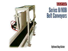 Rapat Series B/HDB has an optional bag kicker, which positions the bags to be bottom first onto connecting conveyor systems